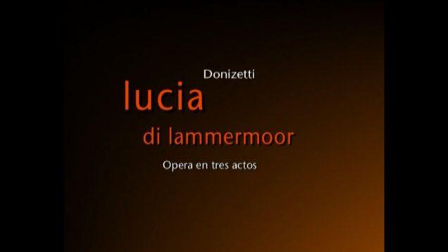 <span>FULL </span>Lucia di Lammermoor Buenos Aires 2003 Rizzo Marandino Carrión