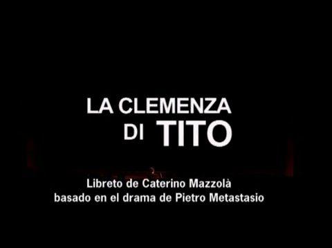 <span>FULL </span>La Clemenza di Tito Buenos Aires 2006 Ullán Filipcic Holm Mastrángelo Mautner Menéndez Meerapfel