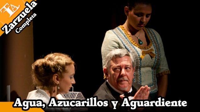 <span>FULL </span>Agua, azucarillos y aguardiente (Chueca) Malaga