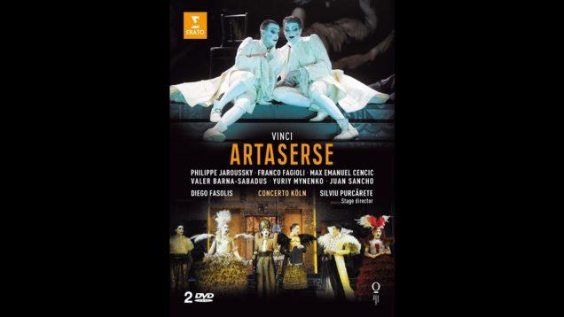 <span>FULL </span>Artaserse (Vinci)  Nancy 2012 Fasolis Cencic Jaroussky