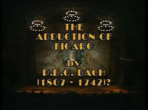 <span>FULL </span>The Abduction of Figaro (Schickele alias PDQ Bach) Minneapolis 1984