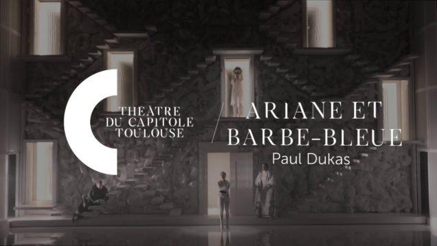 <span>FULL </span>Ariane et Barbe-Bleu (Dukas) Toulouse 2019 Koch le Texier Zaicik