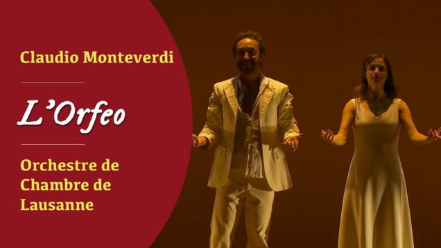 <span>FULL </span>L'Orfeo Lausanne 2016 Dantone Guimaraes Yvoz Lo Monaco