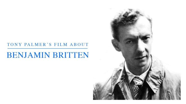 Benjamin Britten – A Time There Was Movie by Tony Palmer 1979