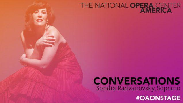 <span>FULL </span>In Conversation with Sondra Radvanovsky New York 2016