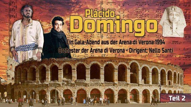 Placido Domingo Gala Arena di Verona 1994 – Otello (Act I) Dessi- Nucci; Santi – La Boheme (Act III) Gasdia- Anellik- Nucci; Santi – Aida (Act III) Longhi- Nucci- Schiatti; Giaiotti; Santi