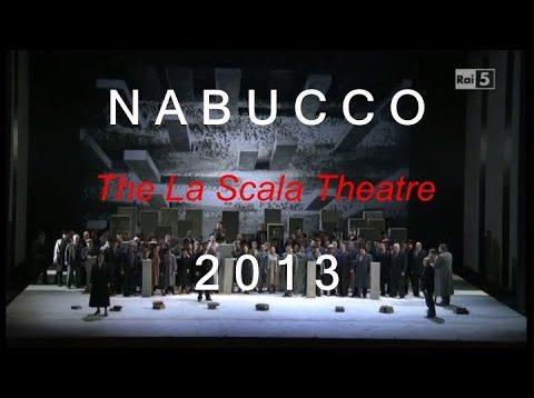 <span>FULL </span>Nabucco Milan 2013 Nucci Monastyrska Antonenko