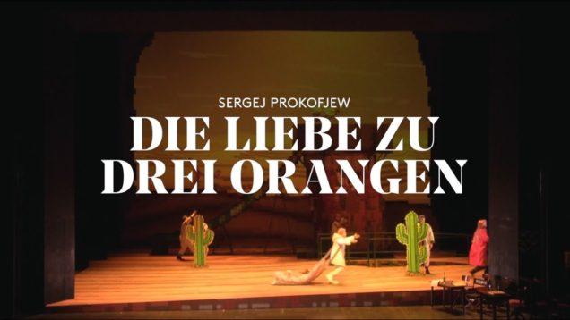 L'amour des trois oranges Stuttgart 2019