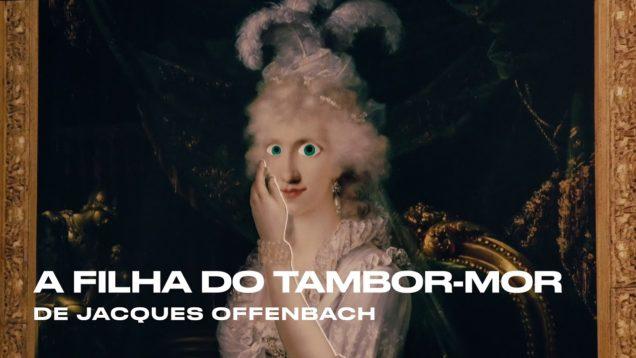 <span>FULL </span>La fille du tambour-major Lisbon 2019