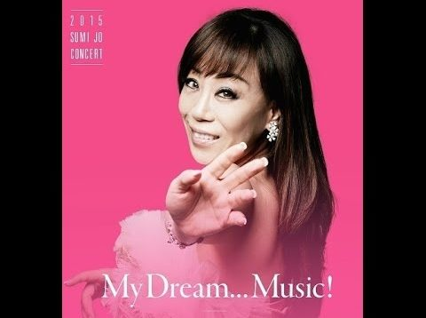 "<span>FULL </span>""My Dream Music"" Recital Seoul 2015 Sumi Jo"