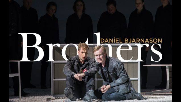 <span>FULL </span>Brothers (Bjarnason) Reykjavik 2019 Icelandic Opera