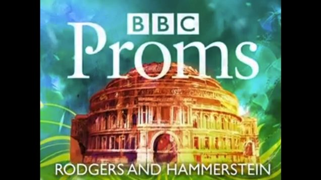 <span>FULL </span>Rodgers and Hammerstein Proms London