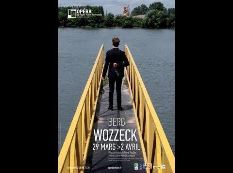 <span>FULL </span>Wozzeck Rouen 2013