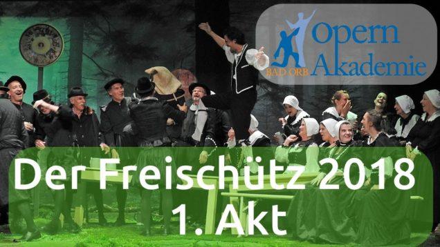 <span>FULL </span>Der Freischütz Bad Orb 2018 Kuhlmann Bischoff Mayer Christen