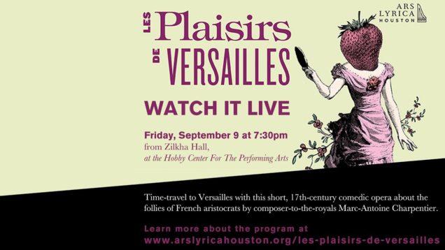 <span>FULL </span>Les Plaisirs de Versailles (Charpentier) Houston 2016 Ars Lyrica