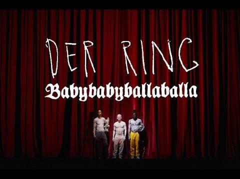 """Der Ring – Babybabyballaballa"" Trier 2017"