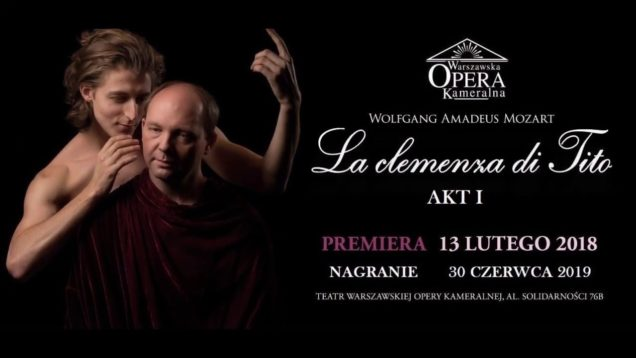 <span>FULL </span>La Clemenza di Tito Warsaw 2018