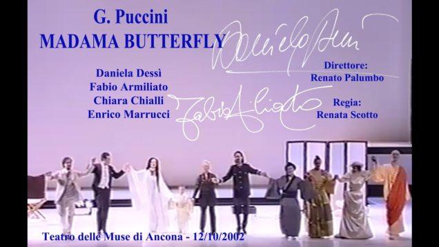 <span>FULL </span>Madama Butterfly Ancona 2002 Dessi Armiliato Chialli Marrucci