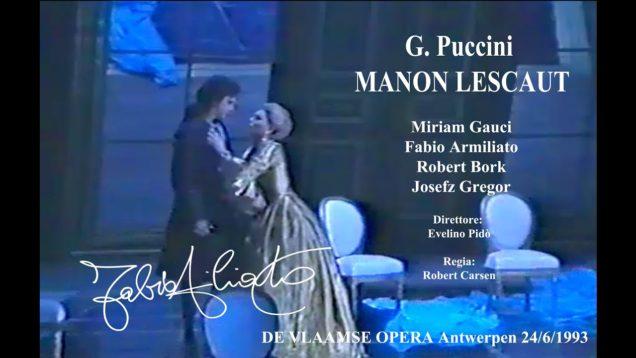 <span>FULL </span>Manon Lescaut Antwerp 1993 Gauci Armiliato Bork
