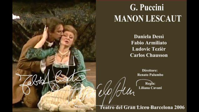 <span>FULL </span>Manon Lescaut Barcelona 2006 Dessi Armiliato Tezier