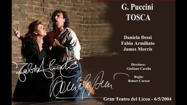<span>FULL </span>Tosca Barcelona 2004 Dessì Armiliato Morris