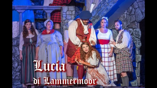 <span>FULL </span>Lucia di Lammermoor Los Angeles 2017 Pacific Opera Project