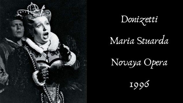 <span>FULL </span>Maria Stuarda Moscow 1996