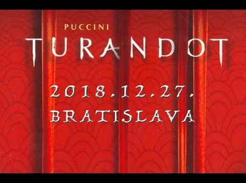 <span>FULL </span>Turandot Bratislava 2018 Hundeling Boldizsár Sáfár Mikuláš