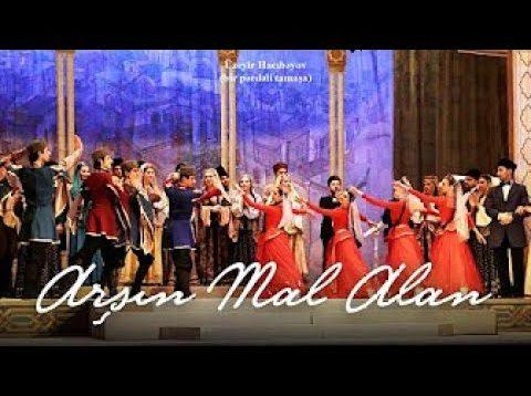 <span>FULL </span>Arshin Mal Alan (Hacıbayov) Baku