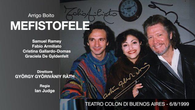 <span>FULL </span>Mefistofele Buenos Aires 1999 Ramey Armiliato Gallardo-Domas De Gyldenfelt