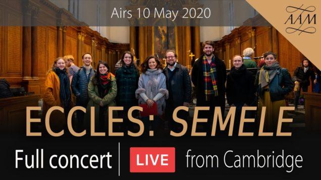 <span>FULL </span>Semele (Eccles) Cambridge 2019