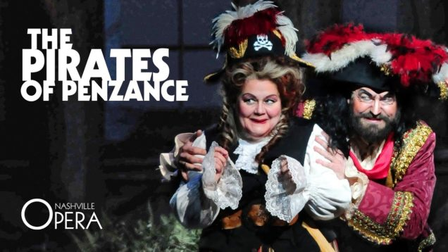 <span>FULL </span>The Pirates of Penzance (Gilbert&Sullivan) Nashville KT 2015