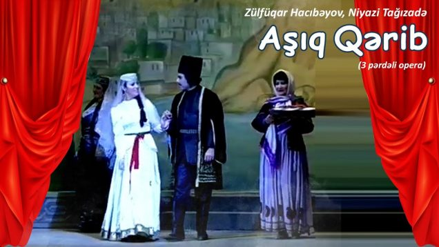 <span>FULL </span>Ashig Garib (Hacıbayov) Azerbaijan 2012