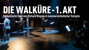 <span>FULL </span>Die Walküre Act 1 – A Chamber Version Koblenz 2020