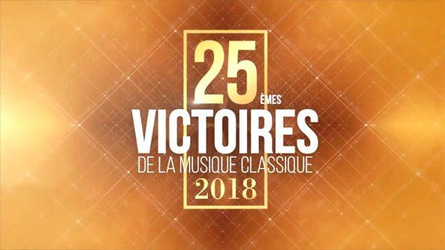 <span>FULL </span>Les Victoires de la musique classique Evian 2018 Orlinski Gheorghiu Devieilhe Zaicik Hannigan