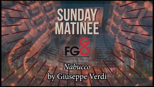 <span>FULL </span>Nabucco Miami 2014 Florida Grand Opera