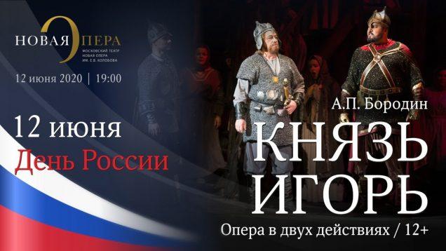 <span>FULL </span>Prince Igor Moscow 2020 Novaya Opera