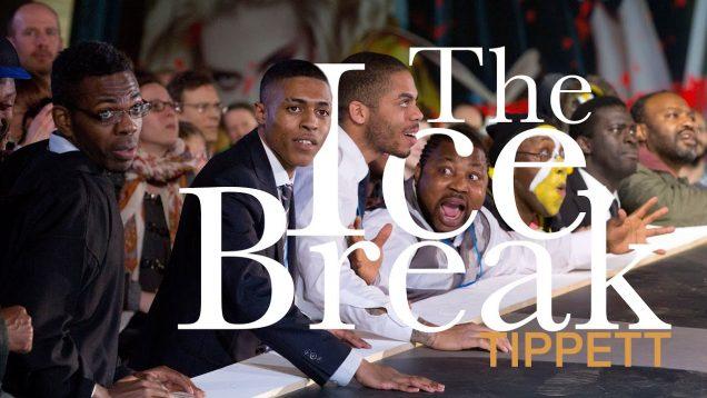 <span>FULL </span>The Ice Break (Tippett) Birmingham 2015