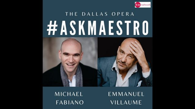 <span>FULL </span>Ask Maestro Dallas & Madrid 2020 Michael Fabiano