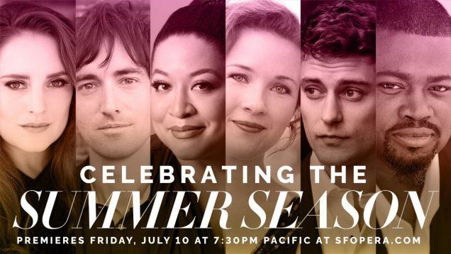Celebrating the Summer Season San Francisco Opera 2020