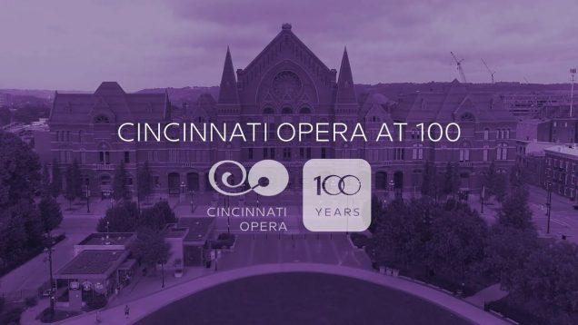 <span>FULL </span>Cincinnati Opera at 100 Documentary/Concert 2020 Cabell Costello