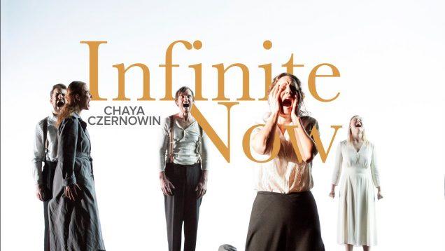 Infinite Now Antwerp (Czernowins) 2017