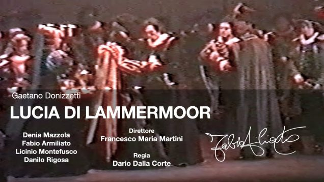 <span>FULL </span>Lucia di Lammermoor Mantova 1987 Mazzola Armiliato Montefusco
