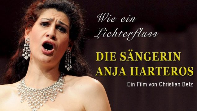 <span>FULL </span>Anja Harteros – Wie ein Lichterfluss Documentary Germany 2020
