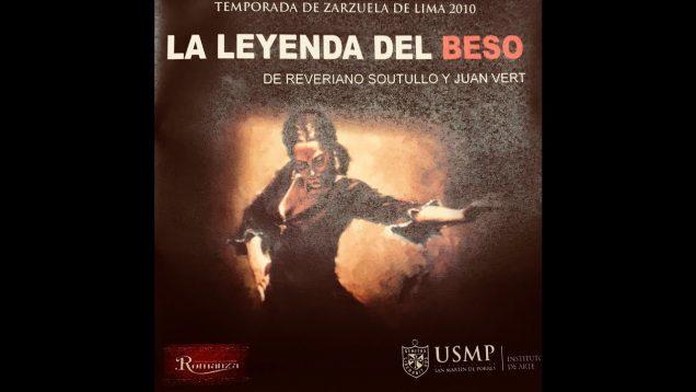 <span>FULL </span>La Leyenda del Beso (Soutullo) Lima 2010 Martin Cansino Muñíz