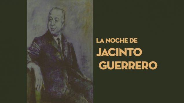 <span>FULL </span>La noche de Jacinto Guerrero Madrid 2014