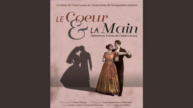 <span>FULL </span>Le coeur et la main (Lecocq) Sarreguemines 2015