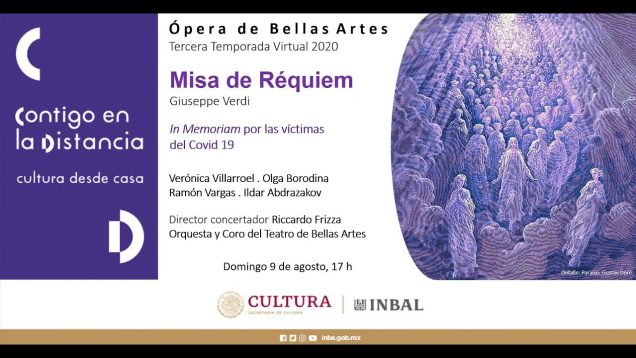 <span>FULL </span>Messa da Requiem Mexico City 2020 Vargas Borodina Villarroel Abdrazakov