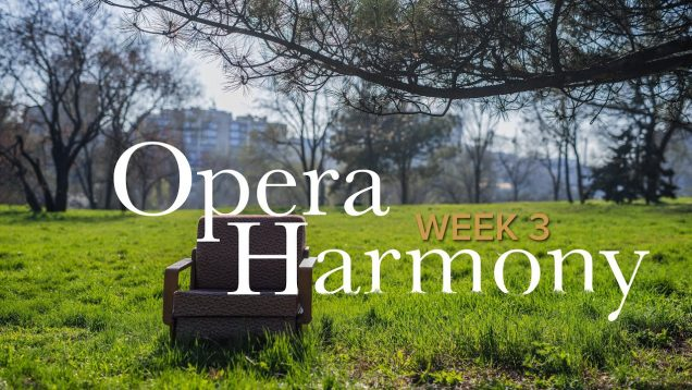 <span>FULL </span>#OperaHarmony No.3 OperaVision 2020