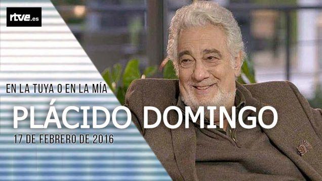 <span>FULL </span>Placido Domingo – En la tuya o en la mía TV-Show Spain 2016